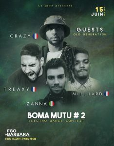 Zanna, Treaxy, Crazy and Milliard - Boma Mutu #2 - Saturday 15 June - Paris